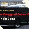 Cara Mengganti Sensor CKP Honda Jazz