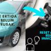8 Langkah Reset Manual Remote Control Ertiga